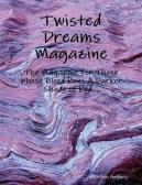 Twisted Dreams - may 2013
