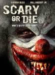 Scary-or-Die-Movie-Poster
