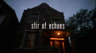 stir of echoes title