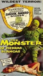 the monster from Piedras blanca poster 3