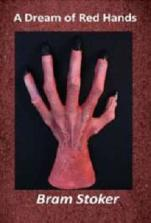 stoker - the dream of red hands