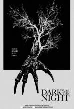 dark was the night poster 2