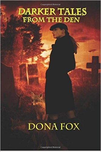 Darker Tales from the Den - Dona Fox