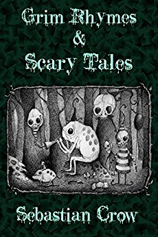 sebastian-crow-grim-rhymes-and-scary-tales